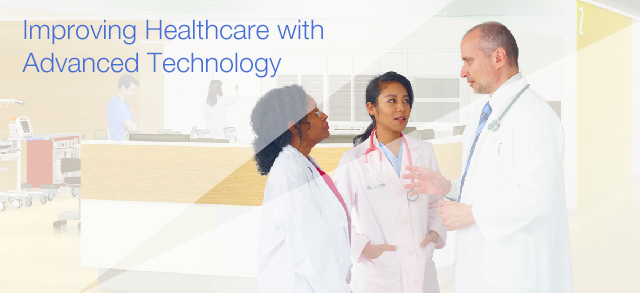 Improving Healthcare with Advanced Technology
